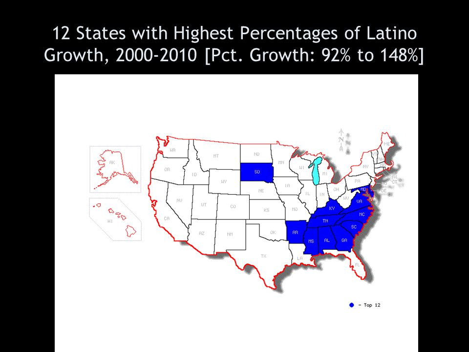 12 States with Highest Percentages of Latino Growth, 2000-2010 [Pct